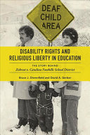 link to Disability rights and religious liberty in education : the story behind Zobrest v. Catalina Foothills School District in the TCC library catalog