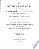 The History and Antiquities of the University of Oxford