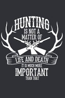 I Love Going Hunting