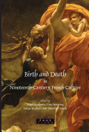 Birth and Death in Nineteenth-Century French Culture