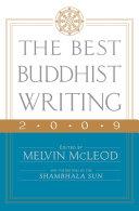 The Best Buddhist Writing 2009