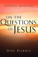 On the Questions of Jesus