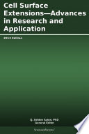 Cell Surface Extensions Advances In Research And Application 2013 Edition
