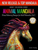 Adult Coloring Book Animal Mandala Stress Relieving Designs For Adult Relaxation Vol1