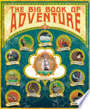 The Big Book Of Adventure