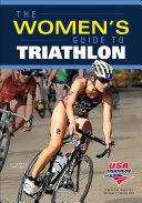 The Women s Guide to Triathlon