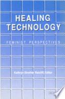 Healing Technology