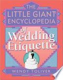 The Little Giant Encyclopedia of Wedding Etiquette Book PDF