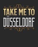Take Me to D  sseldorf