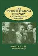The Political Kingdom in Uganda [Pdf/ePub] eBook