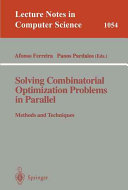Solving Combinatorial Optimization Problems in Parallel