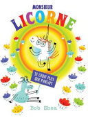 Monsieur Licorne Se Croit Plus Que Parfait ebook