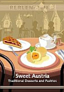 Sweet Austria  Desserts and Pastries