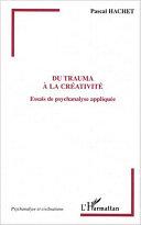 Du trauma à la créativité [Pdf/ePub] eBook