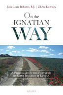 On the Ignatian Way