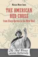 The American Red Cross from Clara Barton to the New Deal ebook