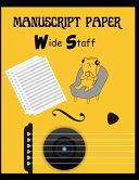 Wide Staff Manuscript Paper  Yellow Cover  Book PDF