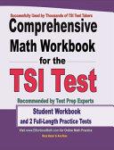 Comprehensive Math Workbook for the TSI Test