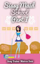 Sissy Maid School