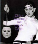 link to Gillian Wearing and Claude Cahun : behind the mask, another mask in the TCC library catalog