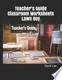 Teacher's Guide Classroom Worksheets Lawn Boy