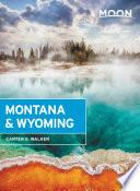 Moon Montana   Wyoming Book