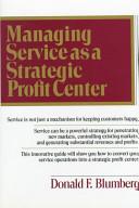 Managing Service as a Strategic Profit Center