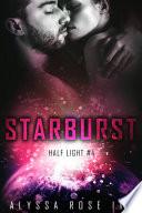 Starburst  Half Light  4