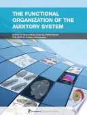 The Functional Organization of the Auditory System