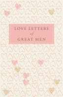 Love Letters of Great Men Book