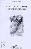 la poésie de jeunesse de Rafaël Alberti