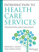 Introduction to Health Care Services: Foundations and Challenges Pdf/ePub eBook