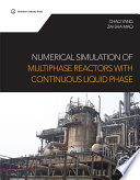 Numerical Simulation Of Multiphase Reactors With Continuous Liquid Phase Book PDF