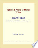 Selected Prose of Oscar Wilde (Webster's French Thesaurus Edition)