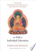 """The Path of Individual Liberation"" by Chögyam Trungpa, Judith L. Lief"