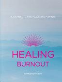 Healing Burnout