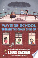 Wayside School Beneath the Cloud of Doom