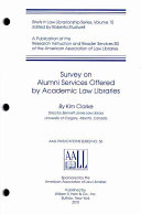 Survey On Alumni Services Offered By Academic Law Libraries