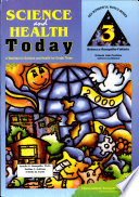 Science and Health Today A Worktext in Science Health for Grade Three Book