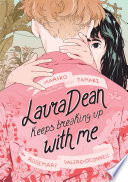 link to Laura Dean keeps breaking up with me in the TCC library catalog