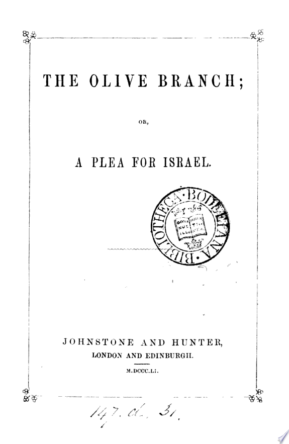 The olive branch  or  A plea for Israel