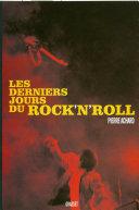 Pdf Les derniers jours du rock'n'roll Telecharger