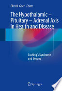 The Hypothalamic-Pituitary-Adrenal Axis in Health and Disease