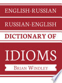 English Russian Russian English Dictionary Of Idioms