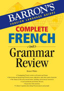 Complete French Grammar Review Book