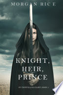 Knight  Heir  Prince  Of Crowns and Glory   Book 3