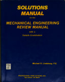 Solutions Manual for the Mechanical Engineering Review Manual Book