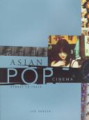 Asian Pop Cinema
