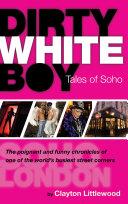 Dirty White Boy