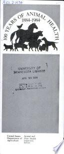 100 Years of Animal Health  1884 1984